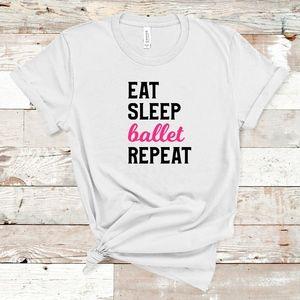 Eat Sleep Ballet Repeat